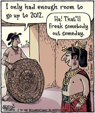 Mayan Calendar 2012 Funny