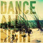 Mixtape 101 | Dance All Night