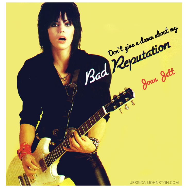 Joan Jett Reputation Quote