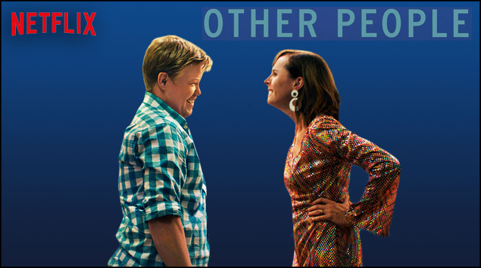 Netflix Movie Comedy Drama Other People